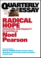 noel pearson an australian history for us all essay Noel person's 1996 speech, 'an australian history for us all,' challenges the treatment of indigenous australians in the past, present and future with the proposal for an intellectual approach to acknowledge previous injustices.