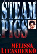 Melissa Lucashenko Steam Pigs